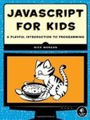 JavaScript for Kids: A Playful Introduction to Programming - PDF Free Download - Fox eBook | ioS | Scoop.it