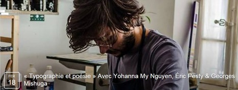 Jeudi 18 février 2016 ::  «Typographie et poésie» | Maison de la Poésie, Paris | TdF  |   Poésie contemporaine | Scoop.it
