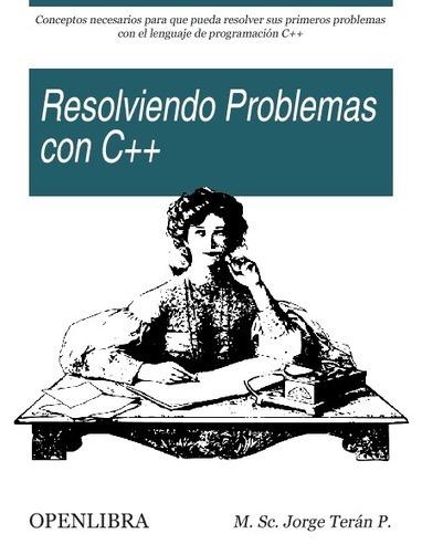 Resolviendo problemas con el lenguaje de programación C++ | Programación con C++ | Scoop.it