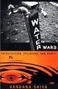 Michelle Nijhuis reviews Water Wars by Vandana Shiva | GMOs & FOOD, WATER & SOIL MATTERS | Scoop.it