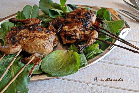 Ricettosando - ricette di cucina e chiacchiere: Quaglie grigliate su barbecue | Ricettosando | Scoop.it