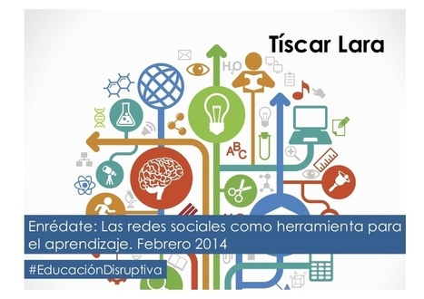 Educación Disruptiva y Redes Sociales | Educaci... | Mi clase en red | Scoop.it