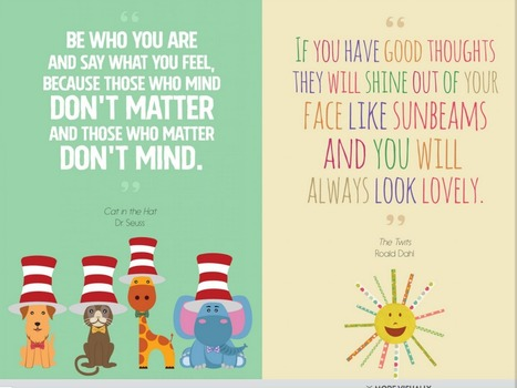 16 Inspirational Quotes From Children's Literature | Visual.ly | Learning in K-12 Libraries | Scoop.it