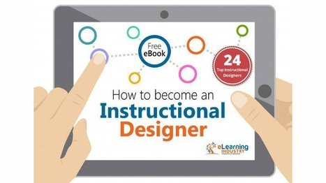 The Free eBook: How To Become An Instructional Designer - eLearning Industry | Desenho Instrucional | Scoop.it