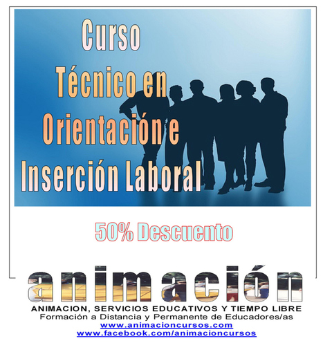 Orientacion e Insercion Laboral | Cursos educacion, trabajo social, integracion social | Scoop.it