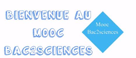 9 Mai : Le @MOOCBac2science destiné aux élèves de premières ES et L, pour réviser le #bac | Formation et partage | Scoop.it