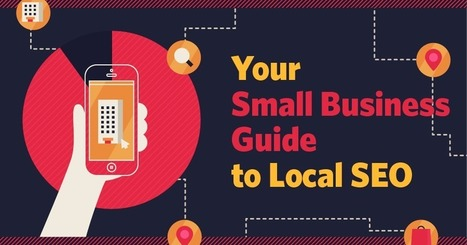 Local SEO for Small Business- You Need to Know This | Local Search Marketing Ideas | Scoop.it