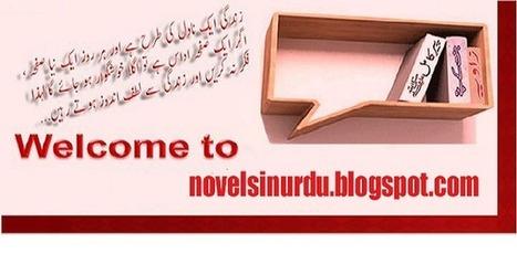 Famous Urdu Novels | Umera Ahmed Novels | Romantic Urdu Novels | Novels in Urdu | Urdu novels | Scoop.it