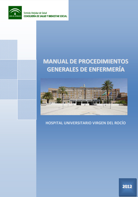 Manual de Procedimientos de Enfermería del Hospital Virgen del Rocío | healthy | Scoop.it