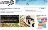 Le portail européen des archives | Education et TICE | Scoop.it