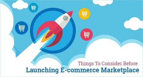 8 Things to Do Before Launching an eCommerce Marketplace | Social Media Marketing, SEO and PPC | Scoop.it