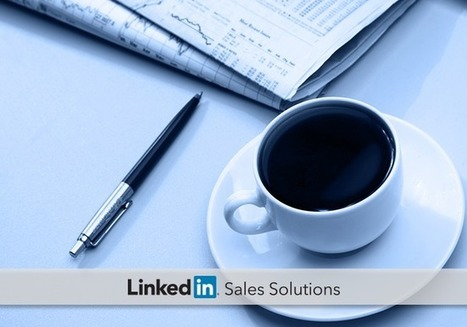 How Financial Services Professionals Leverage LinkedIn Sales Navigator | Social Selling:  with a focus on building business relationships online | Scoop.it