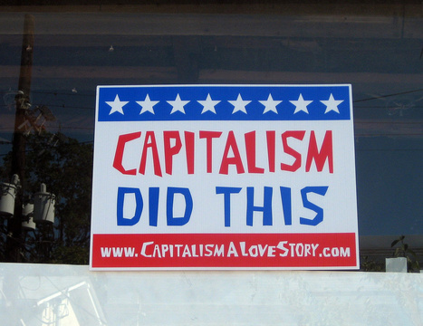 End of Capitalism as We Know It? Might Be Closer Than We Think. | Sustain Our Earth | Scoop.it
