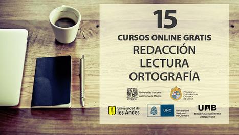 15 cursos online gratis de Redacción, Lectura y Ortografía | desdeelpasillo | Scoop.it