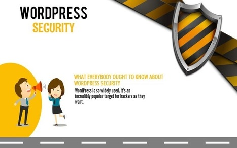 Wordpress Security That Everyone Should Know (Infographic) | GUI Tricks - In Touch With Tomorrow! | Posts | Scoop.it