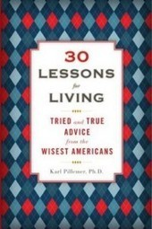 30 Life Lessons From 1,000 Older Americans | Daniel Pink | Sustainable Futures | Scoop.it