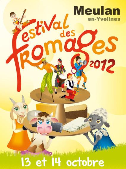 Les 13 et 14 octobre, Festival des fomages à Meulan (78) | The Voice of Cheese | Scoop.it