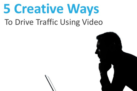 5 Unique Ways to Use Video to Drive Traffic - BrandonGaille.com | Digital-News on Scoop.it today | Scoop.it