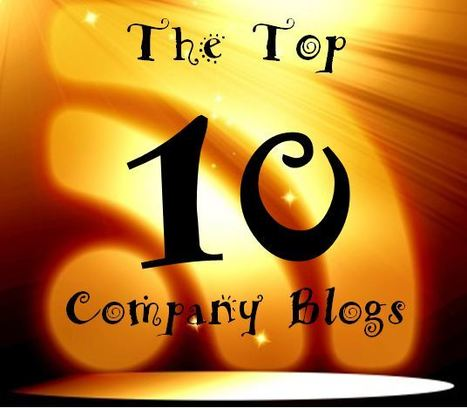 The 10 Best Corporate Blogs in the World | Digital Brand Marketing | Scoop.it