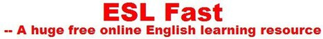 ESL Fast - A free online English learning resource | technologies | Scoop.it