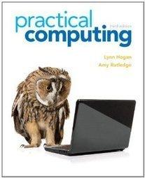 Test Bank For » Test Bank for Practical Computing, 3rd Edition : Hogan Download | Management Information Systems Test Banks | Scoop.it