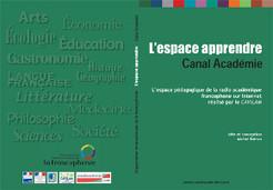 Les séquences de l'Espace Apprendre de la webradio Canal Académie - Le plaisir d'apprendre   TICE & FLE   Scoop.it