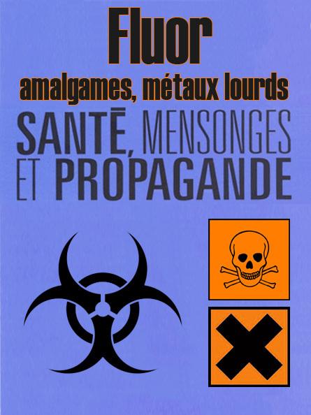 Fluor, Amalgames & Métaux lourds ● Danger ! #CQVC | MENU Santé Danger ! #CQVC | Scoop.it
