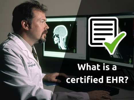 What is a certified EHR? | EHR and Health IT Consulting | Scoop.it