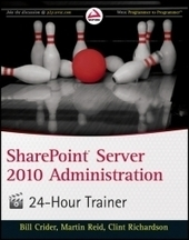 SharePoint Server 2010 Administration 24 Hour Trainer | Free Download IT eBooks | Scoop.it