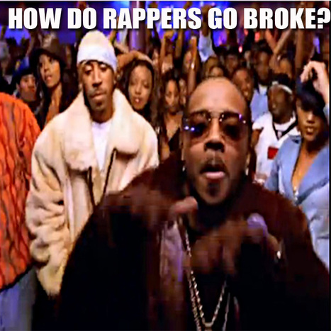GetAtMe How Do Rappers Go broke? | GetAtMe | Scoop.it