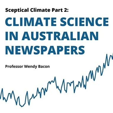 Sceptical Climate Part 2: Climate Science in Australian Newspapers | Envimageine | Scoop.it