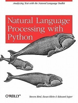 Book review: Natural Language Processing with Python by Steven ...   Natural Language Processing   Scoop.it