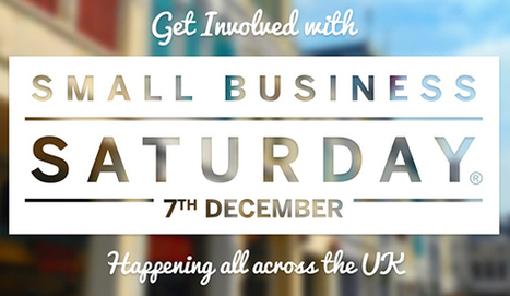 How to Make the Most out of the UK's First Small Business Saturday | Travel & Retail Warl | Scoop.it