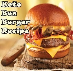 Impeccable Ketogenic Bun Burgers Ideas That'll Blow You Away | Ketogenic Diet Menu | Scoop.it