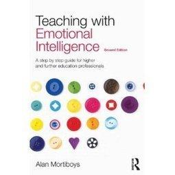 Teaching with Emotional Intelligence | MoodleUK | Scoop.it