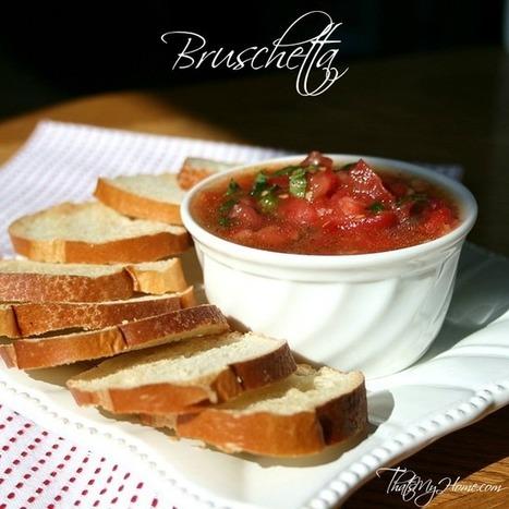 Bruschetta recipe from That's My Home #bruschetta #appetizers   Food   Scoop.it
