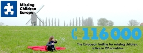 Missing Children Europe: Welcome to our first newsletter | Missing Children | Scoop.it