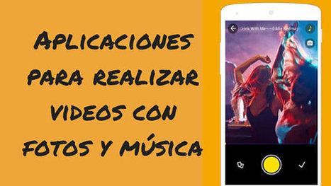 Aplicaciones para realizar videos con fotos y musica | TIC en infantil, primaria , secundaria y bachillerato | Scoop.it