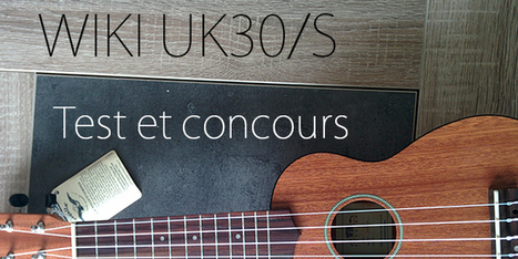 Test et concours – Gagner votre ukulélé WIKI UK30S | tablature et partition ukulele | Scoop.it