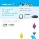 La integración de las TIC y los libros digitales en la educación (Descarga Gratuita) | Yo Profesor | perfiles y curacion en las redes sociales | Scoop.it