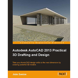 Autodesk AutoCAD 2013 Practical 3D Drafting and Design - | Free eBook Download | mywowebook | Scoop.it