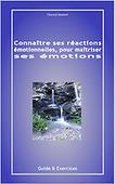 Connaitre ses reactions emotionnelles, pour maitriser ses emotions ebook Sony Reader Store | Ebook, iBook auteur - les boutiques, les formats | Scoop.it