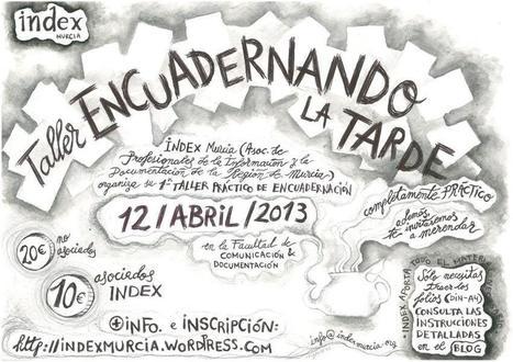 Taller ENCUADERNANDO LA TARDE: Merienda + Artesanía con #IndexMurcia | Index Murcia | Scoop.it