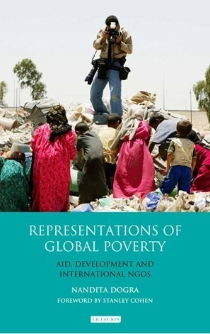 Book Review: Representations of Global Poverty: Aid, Development and International NGOs | Communication for Development | Scoop.it