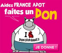 FRANCE ADOT - Fédération des Associations pour le Don d'Organes et de Tissus humains   Dons d'organes et greffes.   Scoop.it