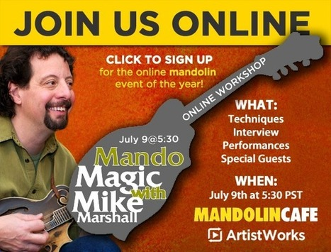 """ArtistWorks and Mandolin Cafe Present """"Mando Magic with Mike,"""" a Live...   The Basics to Bluegrass   Scoop.it"""