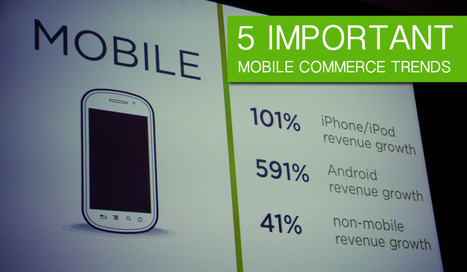 The 5 Important Mobile Commerce Trends | mobile communication | Scoop.it
