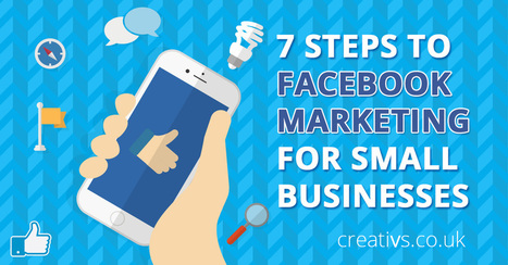 7 Facebook Marketing Tips for Small Businesses | Social Media Marketing | Scoop.it