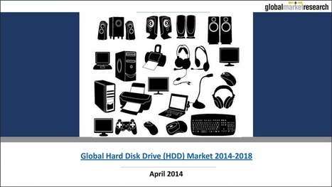 Global Hard Disk Drive HDD Market Research Reports | Research On Global Markets | Scoop.it