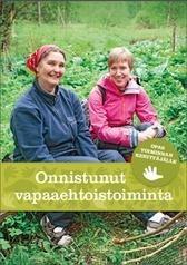 Pääkaupunkiseudun Kierrätyskeskus - Opas vapaaehtoistoiminnan kehittäjille julkaistu | Yhdistystoiminta | Scoop.it